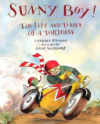 Sunny Boy!: The Life and Times of a Tortoise - Fleming, Candace