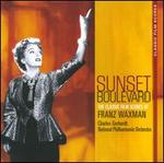 Sunset Boulevard: The Classic Film Scores of Franz Waxman