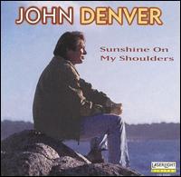 Sunshine on My Shoulders [Laserlight] - John Denver