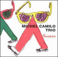 Suntan - Michel Camilo Trio