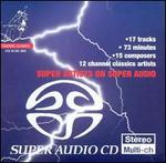 Super Artists on Super Audio  - Alfredo Marcucci (bandoneon); Arte dei Suonatori; Capella Figuralis; Dejan Lazic (piano); Diapente Viol Consort;...