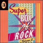Super Box of Rock, Vol. 2 [Disc 3]