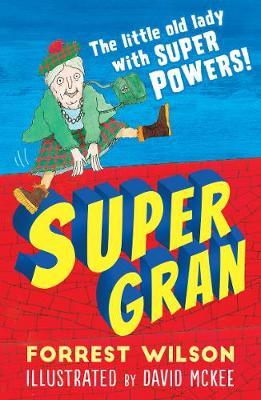 Super Gran - Wilson, Forrest
