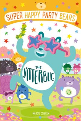Super Happy Party Bears: The Jitterbug - Colleen, Marcie