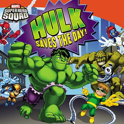 Super Hero Squad: Hulk Saves the Day! - Strathearn, Chris