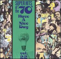 Super Hits of the '70s: Have a Nice Day, Vol. 22 - Various Artists
