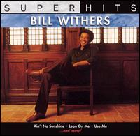 Super Hits - Bill Withers