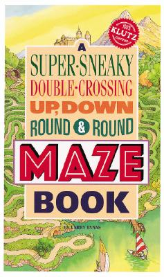 Super-Sneaky Maze Book - Evans, Barry