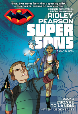 Super Sons: Escape to Landis - Pearson, Ridley