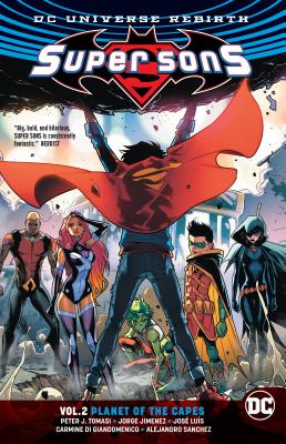 Super Sons Vol. 2: Planet of the Capes (Rebirth) - Tomasi, Peter J