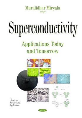 Superconductivity: Applications Today & Tomorrow - Miryala, Muralidhar (Editor)