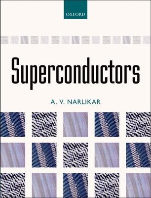 Superconductors - Narlikar, A. V.