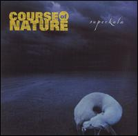 Superkala - Course of Nature