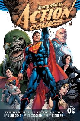 Superman: Action Comics: The Rebirth Deluxe Edition Book 1 (Rebirth) - Jurgens, Dan