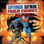 Superman Batman: Public Enemies [Soundtrack to the Animated Original Movie]