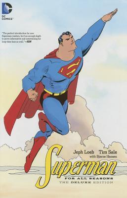 Superman: For All Seasons - Loeb, Jeph, and Sale, Tim