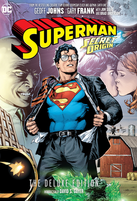 Superman: Secret Origin Deluxe Edition - Johns, Geoff