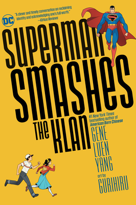 Superman Smashes the Klan - Yang, Gene Luen
