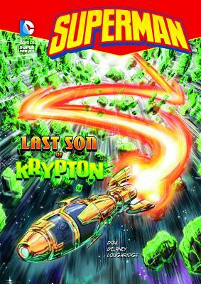 Superman: The Last Son of Krypton - Dahl, Michael