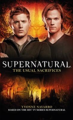 Supernatural: The Usual Sacrifices - Navarro, Yvonne