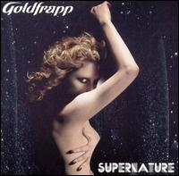 Supernature [Bonus Track] - Goldfrapp