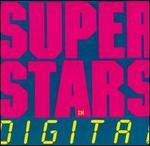 Superstars in Digital