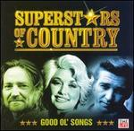 Superstars of Country: Good Ol' Songs