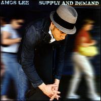 Supply and Demand - Amos Lee