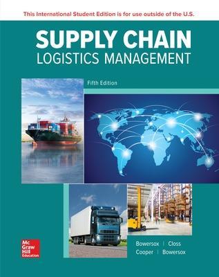 Supply Chain Logistics Management - Bowersox, Donald, and Closs, David, and Cooper, M. Bixby