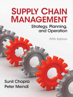 Supply Chain Management - Chopra, Sunil, and Meindl, Peter