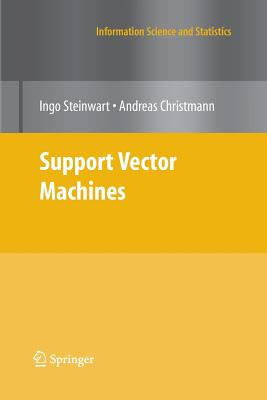 Support Vector Machines - Steinwart, Ingo