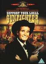 Support Your Local Gunfighter - Burt Kennedy