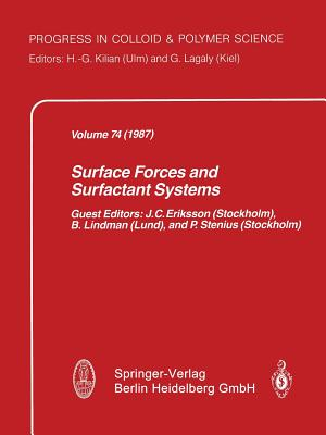 Surface Forces and Surfactant Systems - Eriksson, J C (Guest editor)