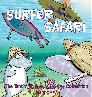 Surfer Safari: The Tenth Sherman's Lagoon Collection - Toomey, Jim