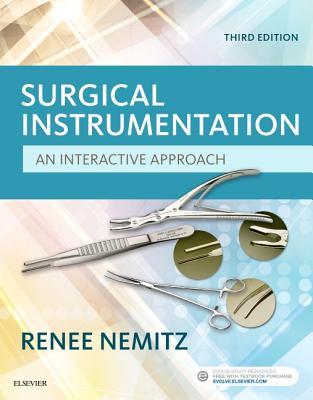 Surgical Instrumentation: An Interactive Approach - Nemitz, Renee