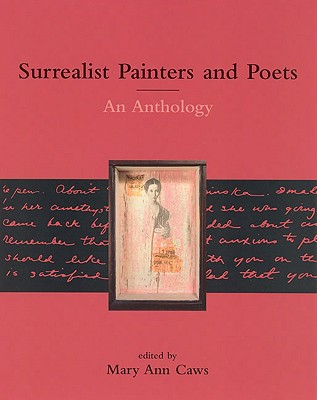 Surrealist Painters and Poets: An Anthology - Caws, Mary Ann (Editor)