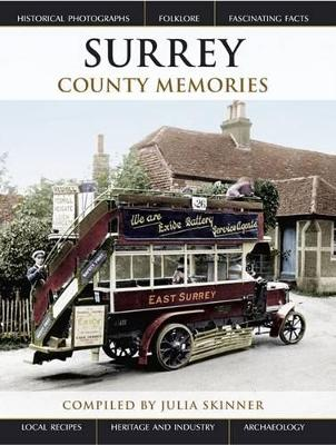 Surrey County Memories - Skinner, Julia