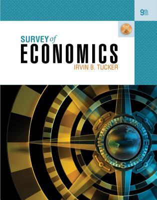 Survey of Economics - Tucker, Irvin