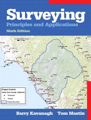 Surveying: Principles and Applications - Kavanagh, Barry, and Mastin, Tom