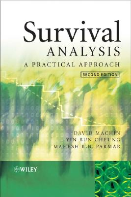 Survival Analysis: A Practical Approach - Machin, David, Dr.