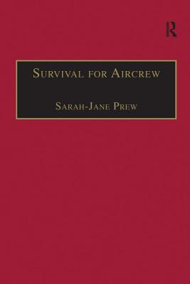 Survival for Aircrew - Prew, Sarah-Jane