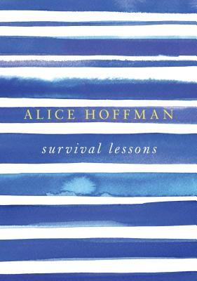 Survival Lessons - Hoffman, Alice