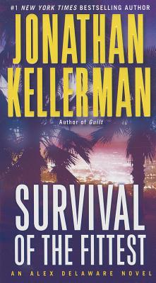 Survival of the Fittest - Kellerman, Jonathan