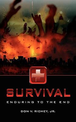 Survival - Richey, Don V, Jr.