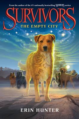 Survivors: The Empty City - Hunter, Erin
