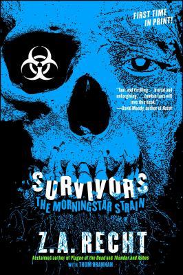 Survivors - Recht, Z. A.