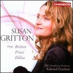 Susan Gritton sings Britten, Finzi & Delius