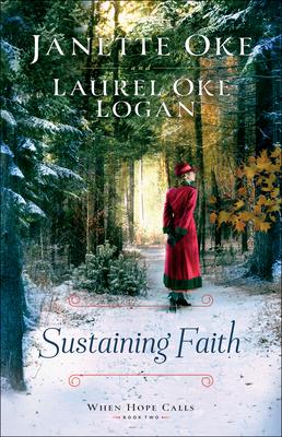 Sustaining Faith - Oke, Janette, and Logan, Laurel Oke