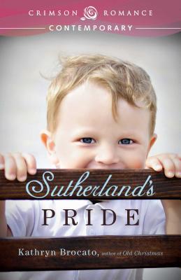 Sutherland's Pride - Brocato, Kathryn