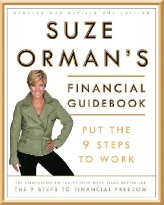 Suze Orman's Financial Guidebook: Put the 9 Steps to Work - Orman, Suze